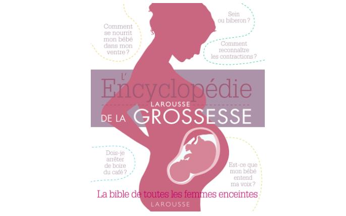 encyclopédie larousse grossesse