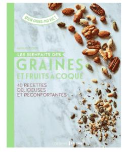 Les bienfaits des graines et fruits à coque