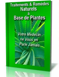traitement et remèdes Naturels à base de plantes