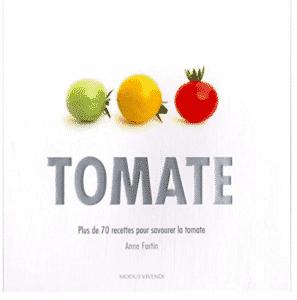 70 recettes de tomates