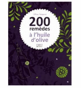 200 remèdes avec l'huile d'olives