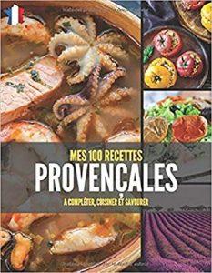 100 recettes provençales